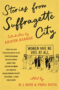 M.J. Rose and Fiona Davis: Stories from Suffragette City