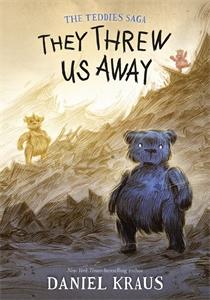 Daniel Kraus: They Threw Us Away