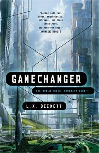 L. X. Beckett: Gamechanger