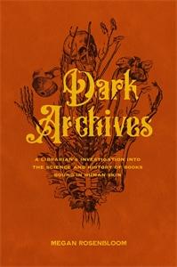 Megan Rosenbloom: Dark Archives