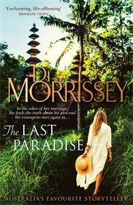 Di Morrissey: The Last Paradise