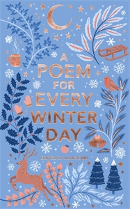 Allie Esiri: A Poem for Every Winter Day
