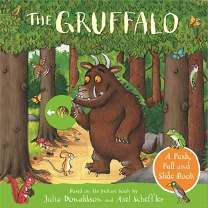 Julia Donaldson: The Gruffalo: A Push, Pull and Slide Book