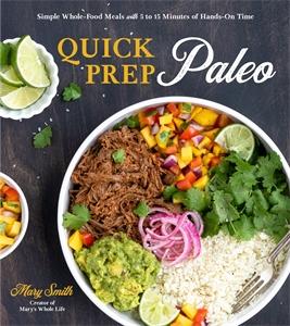 Mary Smith: Quick Prep Paleo