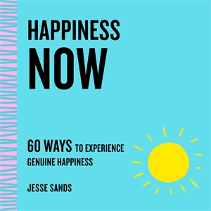 Jesse Sands: Happiness Now