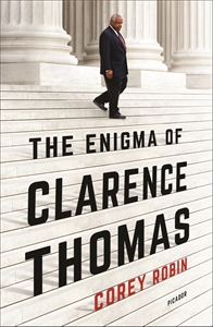 Corey Robin: The Enigma of Clarence Thomas