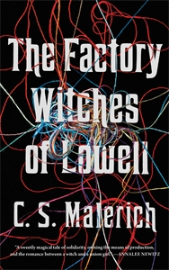 C. S. Malerich: The Factory Witches of Lowell