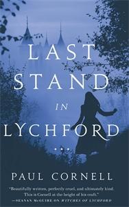 Paul Cornell: Last Stand in Lychford