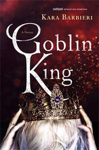 Kara Barbieri: Goblin King