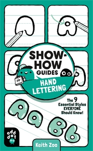 Keith Zoo: Show-How Guides: Hand Lettering
