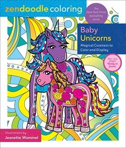 Jeanette Wummel: Zendoodle Coloring: Baby Unicorns