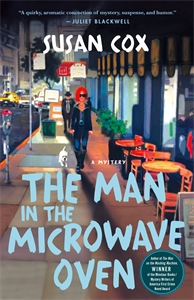 Cox, Susan: The Man in the Microwave Oven