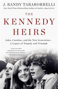 J. Randy Taraborrelli: The Kennedy Heirs