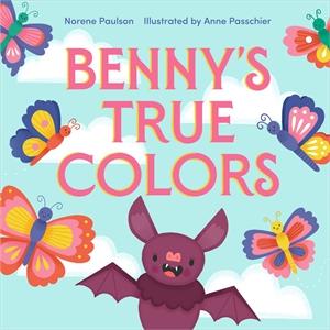 Norene Paulson: Benny's True Colors