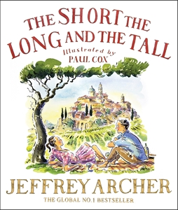 Jeffrey Archer: The Short, The Long and The Tall