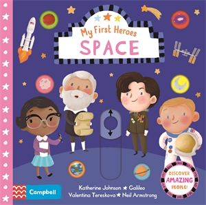 Campbell Books: Space: My First Heroes