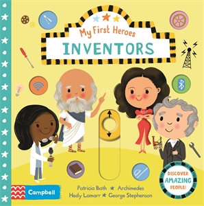 Campbell Books: Inventors: My First Heroes