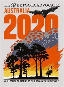 The Betoota Advocate: Australia 2020