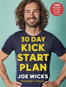 Joe Wicks: 30 Day Kick Start Plan