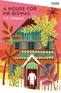 V S Naipaul: A House for Mr Biswas