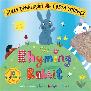 Julia Donaldson: The Rhyming Rabbit 10th Anniversary Edition