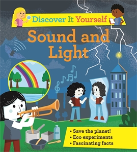 David Glover: Discover It Yourself: Sound and Light