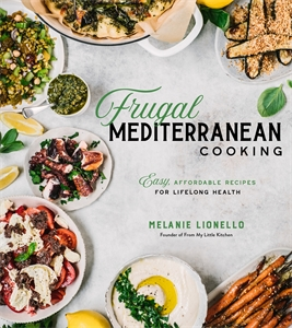 Melanie Lionello: Frugal Mediterranean Cooking
