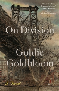 Goldie Goldbloom: On Division