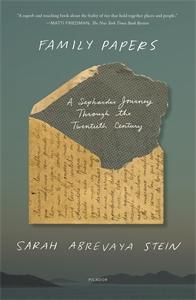Sarah Abrevaya Stein: Family Papers