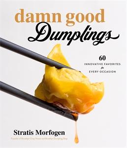 Stratis Morfogen: Damn Good Dumplings