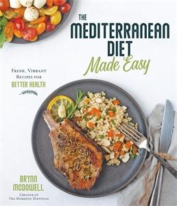 Brynn McDowell: The Mediterranean Diet Made Easy