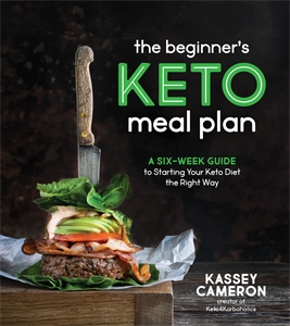 Kassey Cameron: The Beginner's Keto Meal Plan