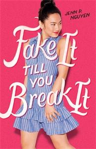 Jenn P Nguyen: Fake It Till You Break It