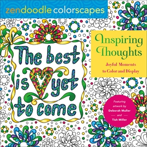 Tish Miller: Zendoodle Colorscapes: Inspiring Thoughts