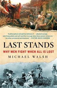 Michael Walsh: Last Stands