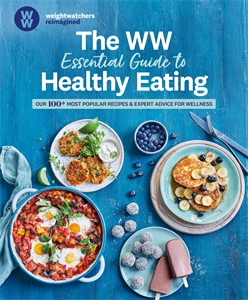 The WW Essential Guide to Healthy Eating