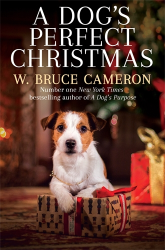 W. Bruce Cameron: A Dog's Perfect Christmas