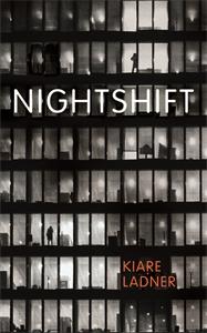 Kiare Ladner: Nightshift