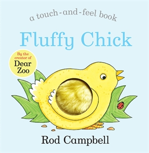 Rod Campbell: Fluffy Chick