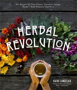 Kathi Langelier: Herbal Revolution