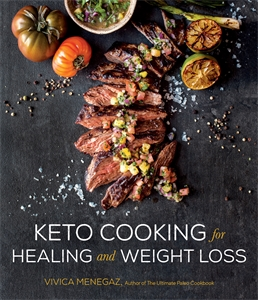 Vivica Menegaz: Keto Cooking for Healing and Weight Loss