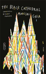 Marcial Gala: The Black Cathedral