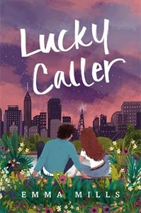 Emma Mills: Lucky Caller