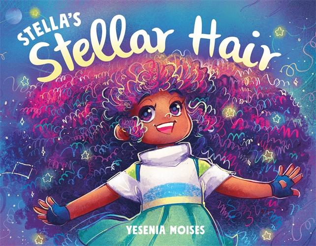 Yesenia Moises: Stella's Stellar Hair