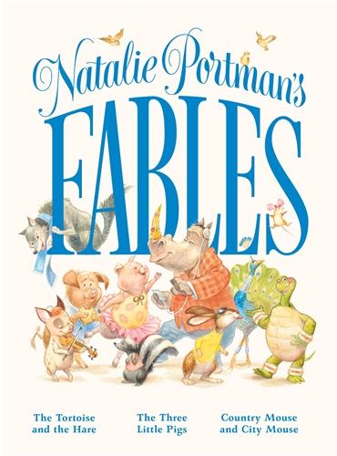 Natalie Portman: Natalie Portman's Fables