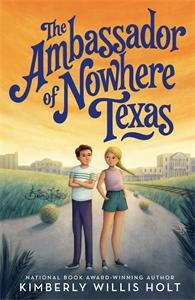 Kimberly Willis Holt: The Ambassador of Nowhere Texas