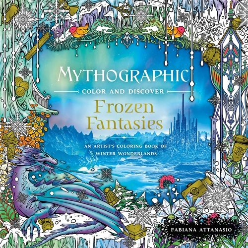 Fabiana Attanasio: Mythographic Color and Discover: Frozen Fantasies