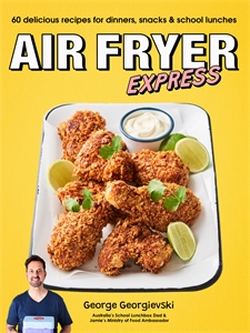 George Georgievski: Air Fryer Express