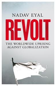 Nadav Eyal: Revolt