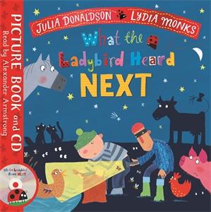 Julia Donaldson: What the Ladybird Heard Next